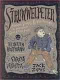Struwwelpeter, Heinrich Hoffman, 0922915520