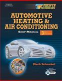 Automotive Heating and Air Conditioning, Schnubel, Mark and Dwiggins, Boyce H., 140183552X