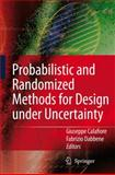 Probabilistic and Randomized Methods for Design under Uncertainty, , 1849965528