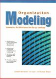 Organization Modeling : Innovative Architectures for the 21st Century, Morabito, Joseph and Sack, Ira, 0132575523