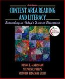 Content Area Reading and Literacy : Succeeding in Today's Diverse Classrooms, Alvermann, Donna E. and Phelps, Stephen F., 0137145527