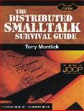 Distributed Smalltalk Survival Guide, Montlick, Terry, 0521645522