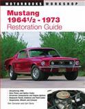 Mustang 1964 1/2 - 73 Restoration Guide, Corcoran, Tom and Davis, Earl, 0760305528