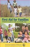 First Aid for Families, AAP, 0763755524