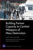 Building Partner Capacity to Combat Weapons of Mass Destruction, Jennifer D. P. Moroney and Joe Hogler, 0833045520