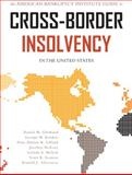 Guide to Cross-border Insolvency in the United States, Daniel M. Glosband, 0981865526