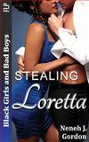 Black Girls and Bad Boys: Stealing Loretta, Neneh Gordon, 149048552X