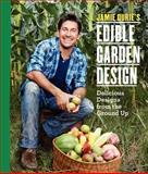 Jamie Durie's Edible Garden, Jamie Durie, 0062345524