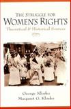 The Struggle for Women's Rights 1st Edition