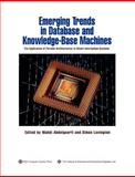 Emerging Trends in Database and Knowledge Based Machines : The Application of Parallel Architectures to Smart Information Systems, Abdelguerfi, Mahdi and Lavington, Simon, 0818665521