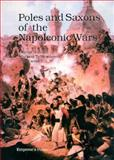 Poles and Saxons of the Napoleonic Wars, George Nafziger and Mariusz T. Wesolowski, 0962665525