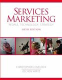 Services Marketing : People, Technology, Strategy, Lovelock, Christopher H. and Wirtz, Jochen, 0131875523