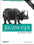 Javascript : Activate Your Web Pages, Flanagan, David, 0596805527