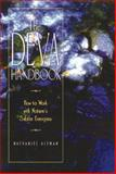 The Deva Handbook, Nathaniel Altman, 0892815523