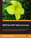 RESTful PHP Web Services, Abeysinghe, Samisa, 1847195520