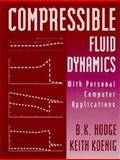 Compressible Fluid Dynamics, Hodge, B. K. and Koenig, Keith, 013308552X