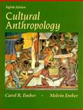 Cultural Anthropology, Ember, Carol R. and Ember, Melvin, 0133465527