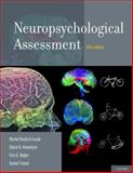 Neuropsychological Assessment, Lezak, Muriel Deutsch and Bigler, Erin D., 0195395522