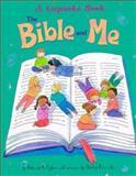 Bible and Me, Rebecca A. Egbert, 0570055520