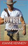Cowboy Tough, Joanne Kennedy, 1402265522