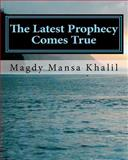 The Latest Prophecy Comes True, Magdy Khalil and Magdy Khalil, 1463585527