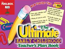 The Ultimate Teacher's Plan Book, The Mailbox Books Staff, 1562345524