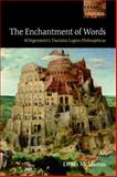 The Enchantment of Words : Wittgenstein's Tractatus Logico-Philosophicus, McManus, Denis, 0199585520