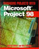 Managing Projects with Microsoft Project '97, Lowery, Gail, 0442025521