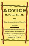 Advice My Parents Gave Me, Rodolfo Costa, 1449025528