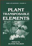 Plant Transposable Elements, Nelson, O., 1468455524