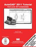 AutoCAD 2011 Tutorial - First Level : 2D Fundamentals, Shih, Randy, 1585035521