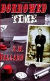 Borrowed Time, Ballard, S. M., 1932695524