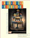 Introduction to Teaching, Fielstein, Lynda and Phelps, Patricia Holland, 0534565522