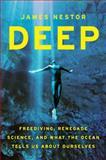 Deep, James Nestor, 0547985525