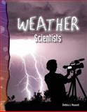 Weather Scientists, Debra J. Housel, 0743905520