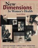 New Dimensions in Women's Health, Alexander, Linda Lewis and La Rosa, Judie, 0763705527