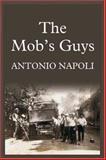 The Mob's Guys, Napoli, Antonio, 1589395522