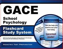 GACE School Psychology Flashcard Study System : GACE Test Practice Questions and Exam Review for the Georgia Assessments for the Certification of Educators, GACE Exam Secrets Test Prep Team, 1614035520