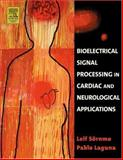 Bioelectrical Signal Processing in Cardiac and Neurological Applications, Laguna, Pablo and Sörnmo, Leif, 0124375529
