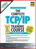 The Complete TCP/IP Training Course 9780130905529
