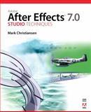 Adobe after Effects 7. 0 Studio Techniques, Mark Christiansen, 0321385527