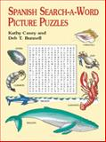 Spanish Search-a-Word Picture Puzzles, Kathy Casey and Deb T. Bunnell, 048641552X