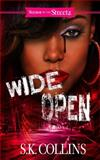 Wide Open, S. K. Collins, 159309552X