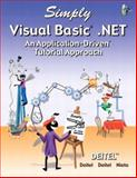 Simply Visual Basic . NET, Deitel and Associates Staff and Deitel, Harvey M., 0131405535