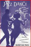 Jazz Dance, Jean Stearns and Marshall W. Stearns, 0306805537