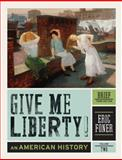 Give Me Liberty! : An American History, Foner, Eric, 0393935531