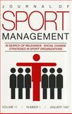 In Search of Relevance Social Change Strategies in Sport Organizations, Human Kinetics Staff, 0736015531
