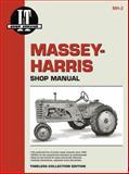Massey-Harris I and T Timeless : Models 20, 22, 30, 44 , 44 , 55, 55 Diesel, 81, 82, 101, 101 Super, 102 Jr , 102 Sr , 201, 202, 203, Pony, Primedia Business Magazines and Media Staff, 0872885534