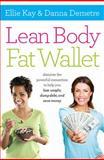 Lean Body, Fat Wallet, Ellie Kay and Danna Demetre, 1400205530