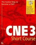 CNE 3 Short Course, Cady, Dorothy and Haywood, Drew, 1562055534